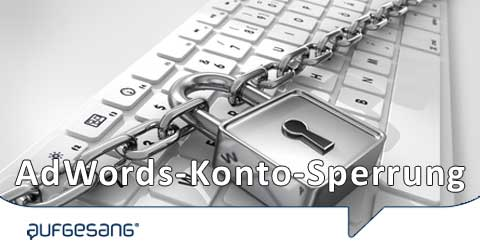 AdWords-Konto-Sperrung